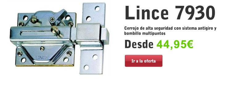Cerrojos Lince 7930R